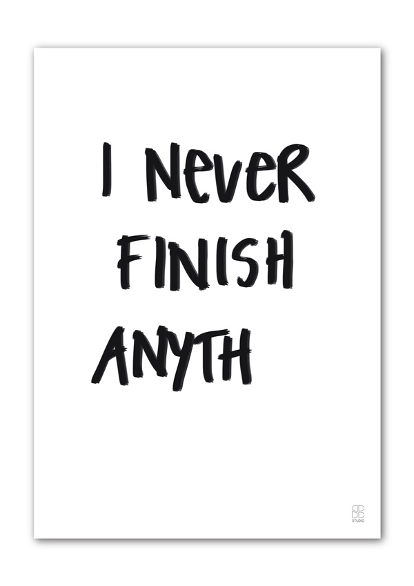 I never finish A4