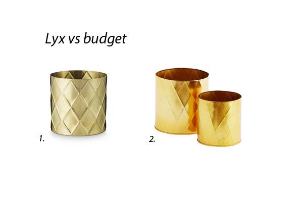 lyx-vs-budget mässingkruka harlekin